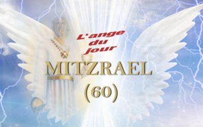 L'Ange Mitzrael du 16 au 20 Janvier